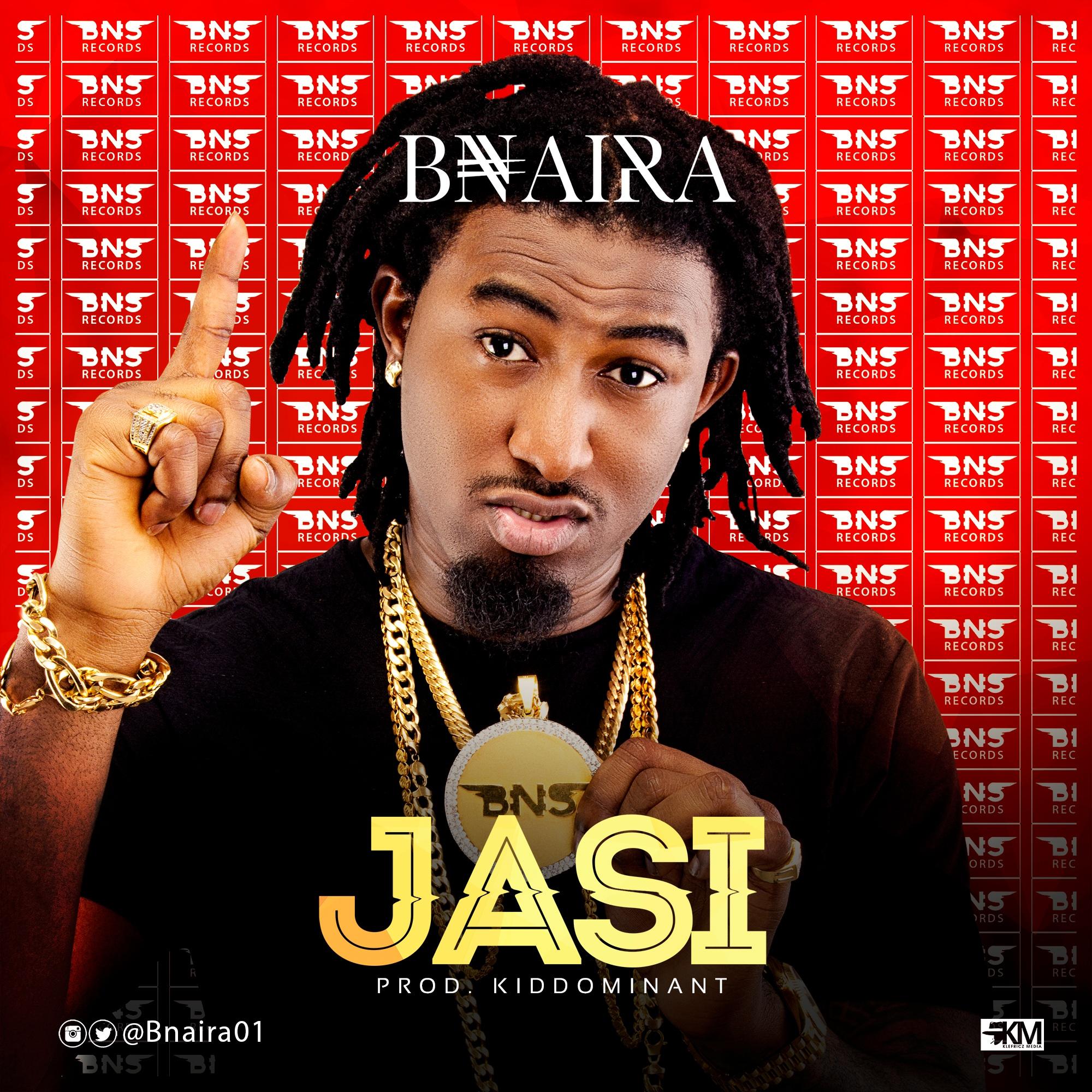 B Naira - Jasi (Prod. By Kiddominant)