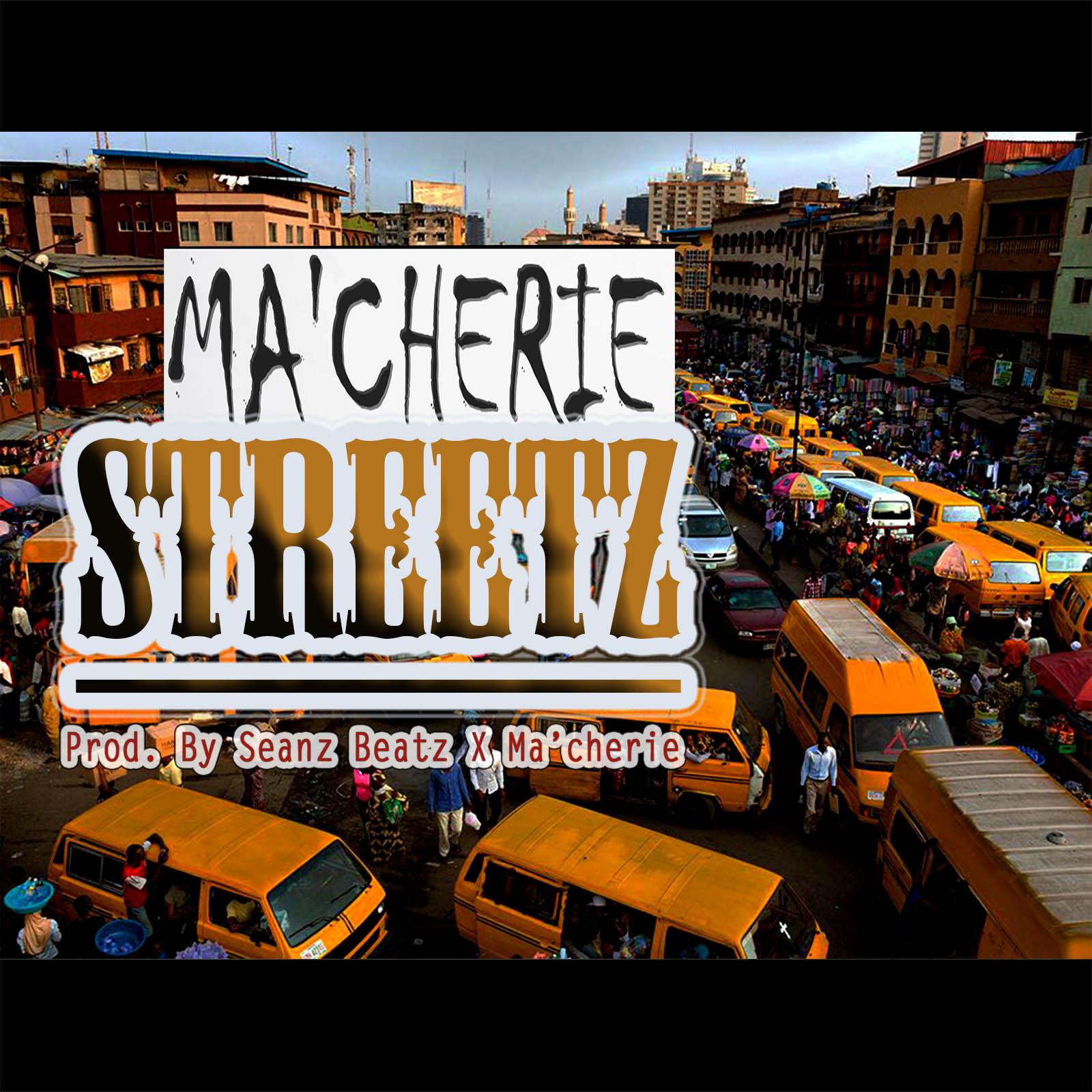 VIDEO: Ma'Cherie - Streetz