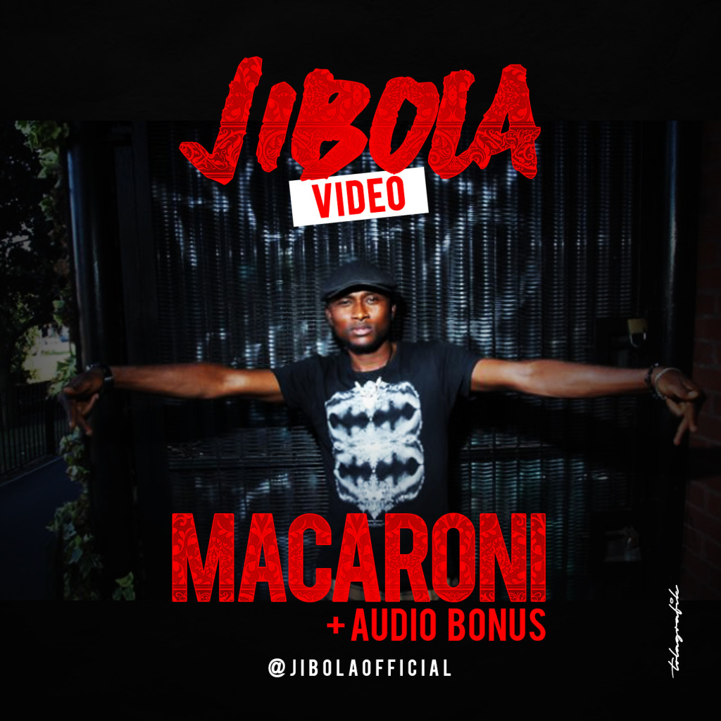 VIDEO: Jibola - Maccaroni