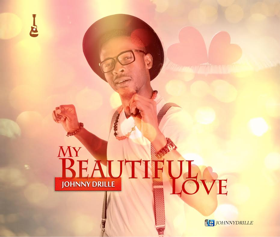 Johnny Drille My Beautiful Love