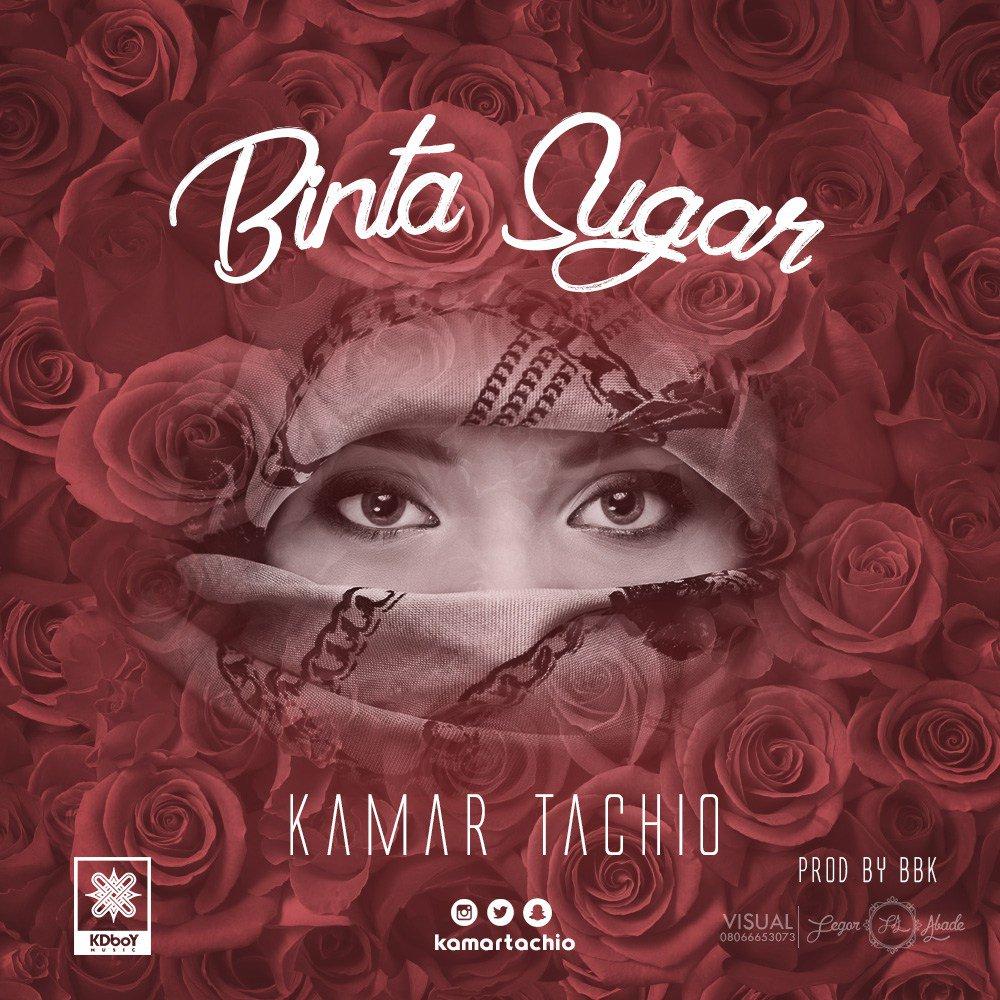 Kamar Tachio Binta Sugar