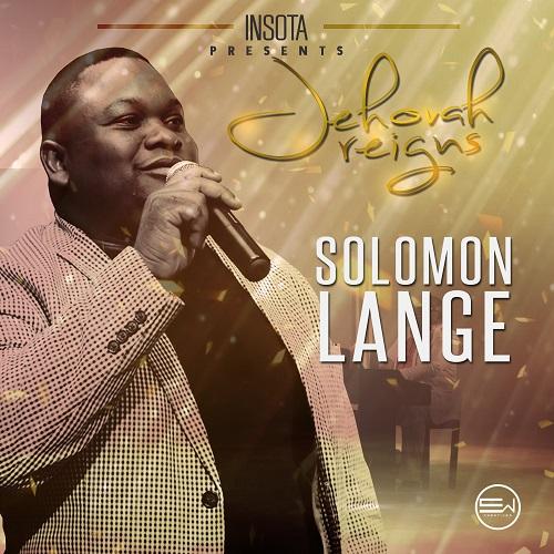 Solomon Lange Jehovah Reigns