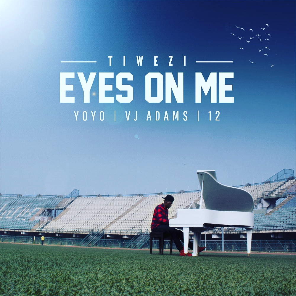 Tiwezi ft. VJ Adams x Yoyo x 12 - Eyes On Me