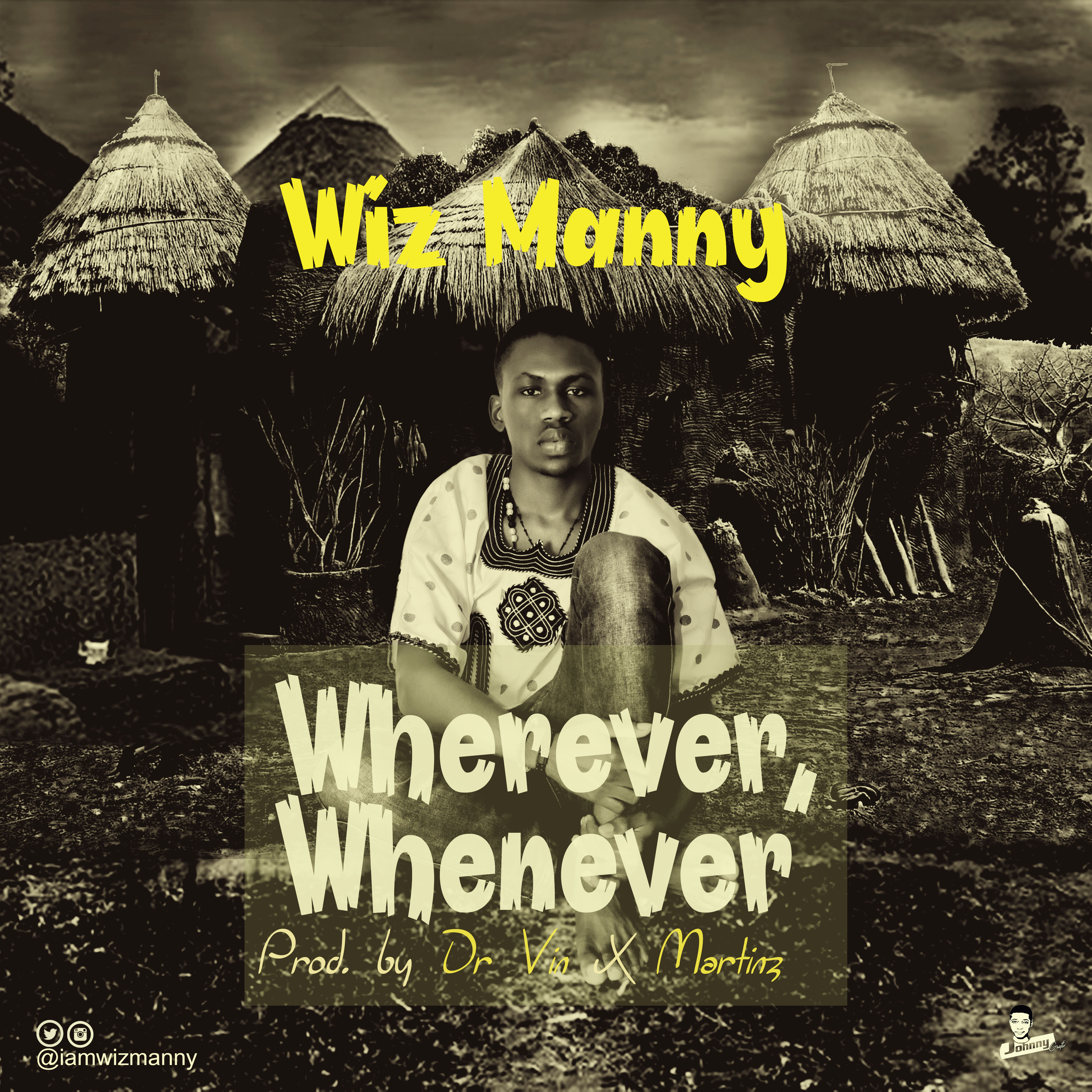 Wiz Manny - Wherever, Whenever