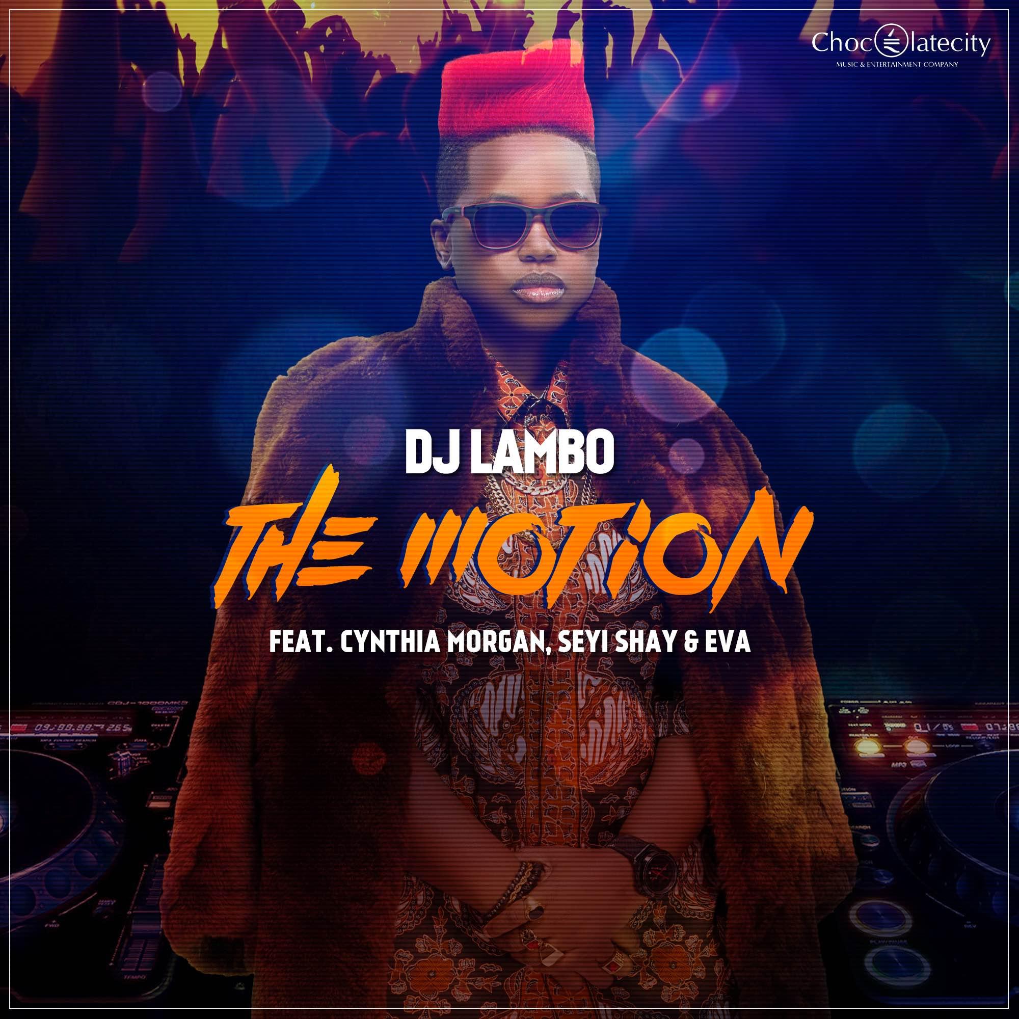 VIDEO: DJ Lambo - The Motion ft. Cynthia Morgan x Seyi Shay x Eva Alordiah