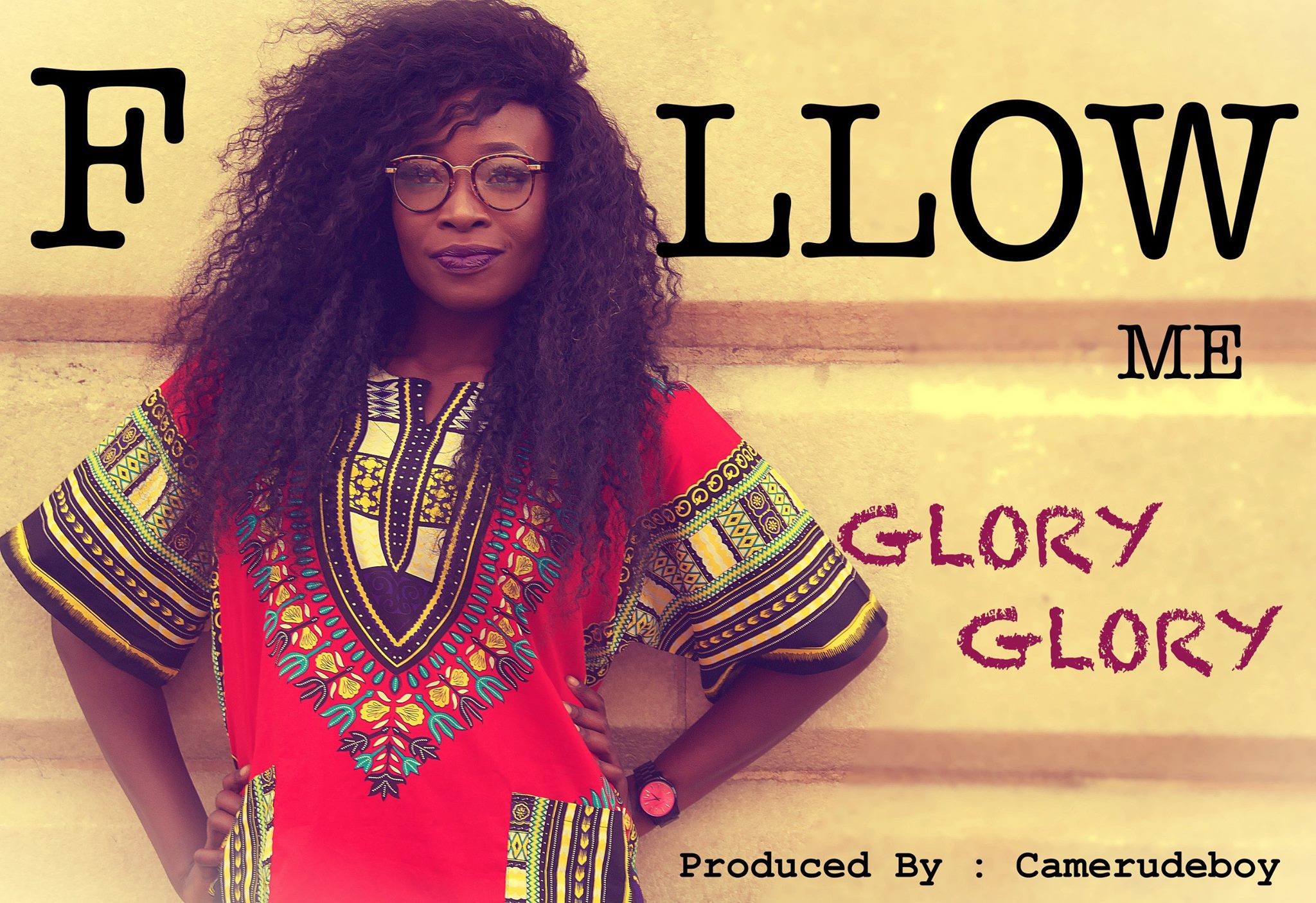 VIDEO: Glory Glory - Follow Me
