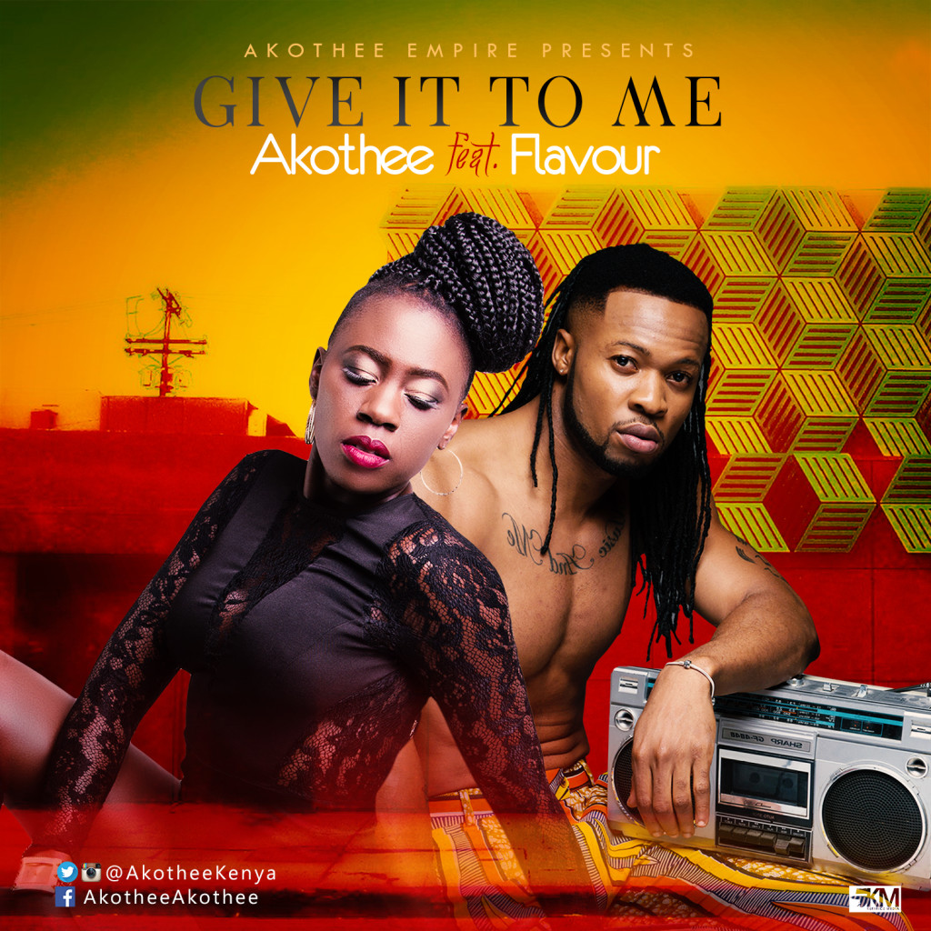 VIDEO: Akothee ft. Flavour - Give It To Me (Prod. Masterkraft)