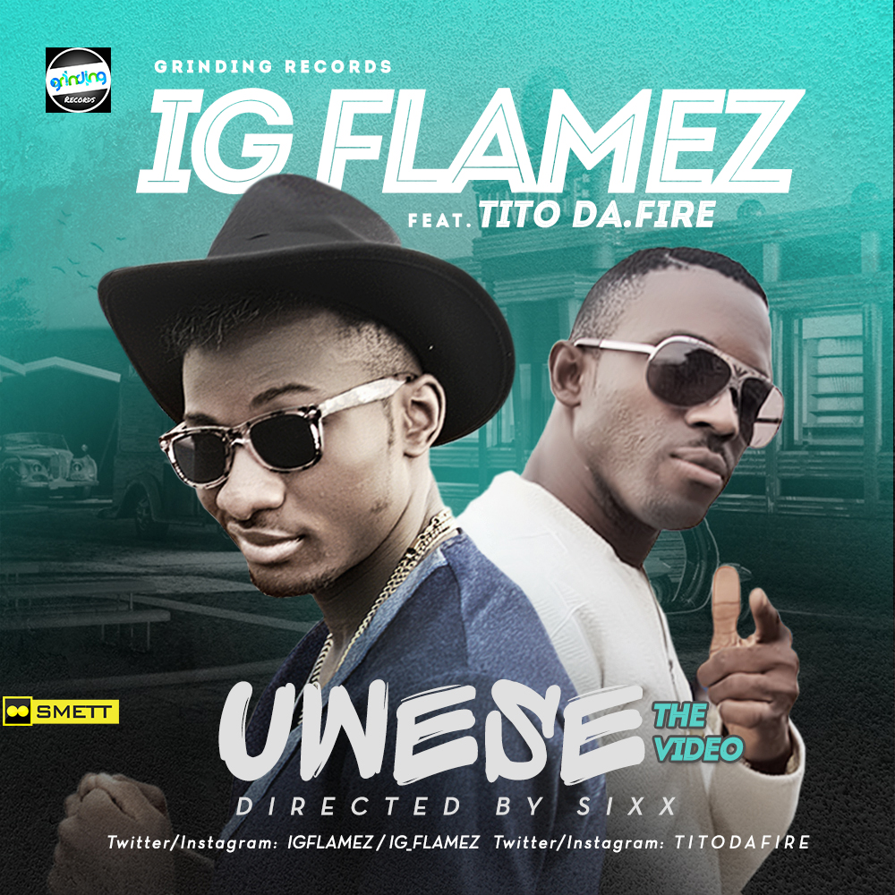 VIDEO: IG Flamez - Uwese ft. Tito Da Fire