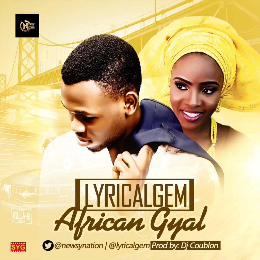 Lyrical Gem - African Gyal (prod. DJ Coublon)