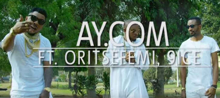 VIDEO: AY.COM - Capital G.O.D ft. 9ice & Oritse Femi
