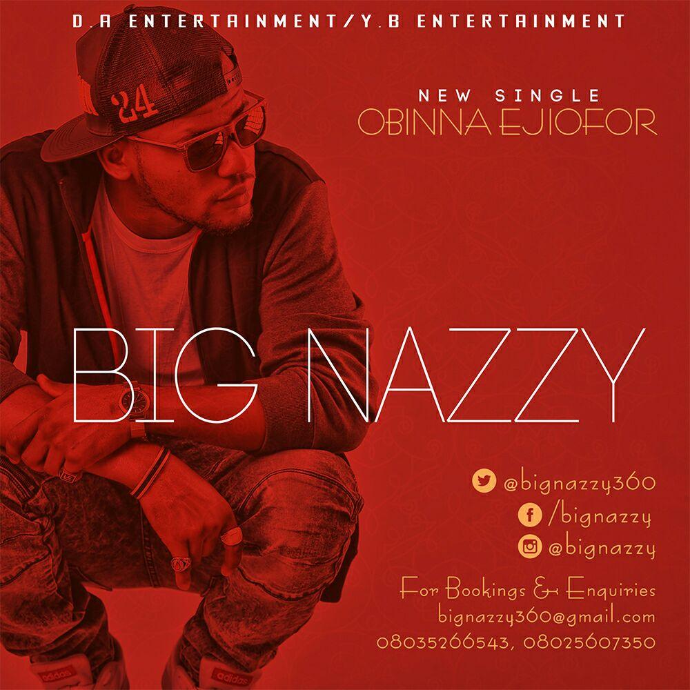 Big Nazzy - Obinna Ejiofor
