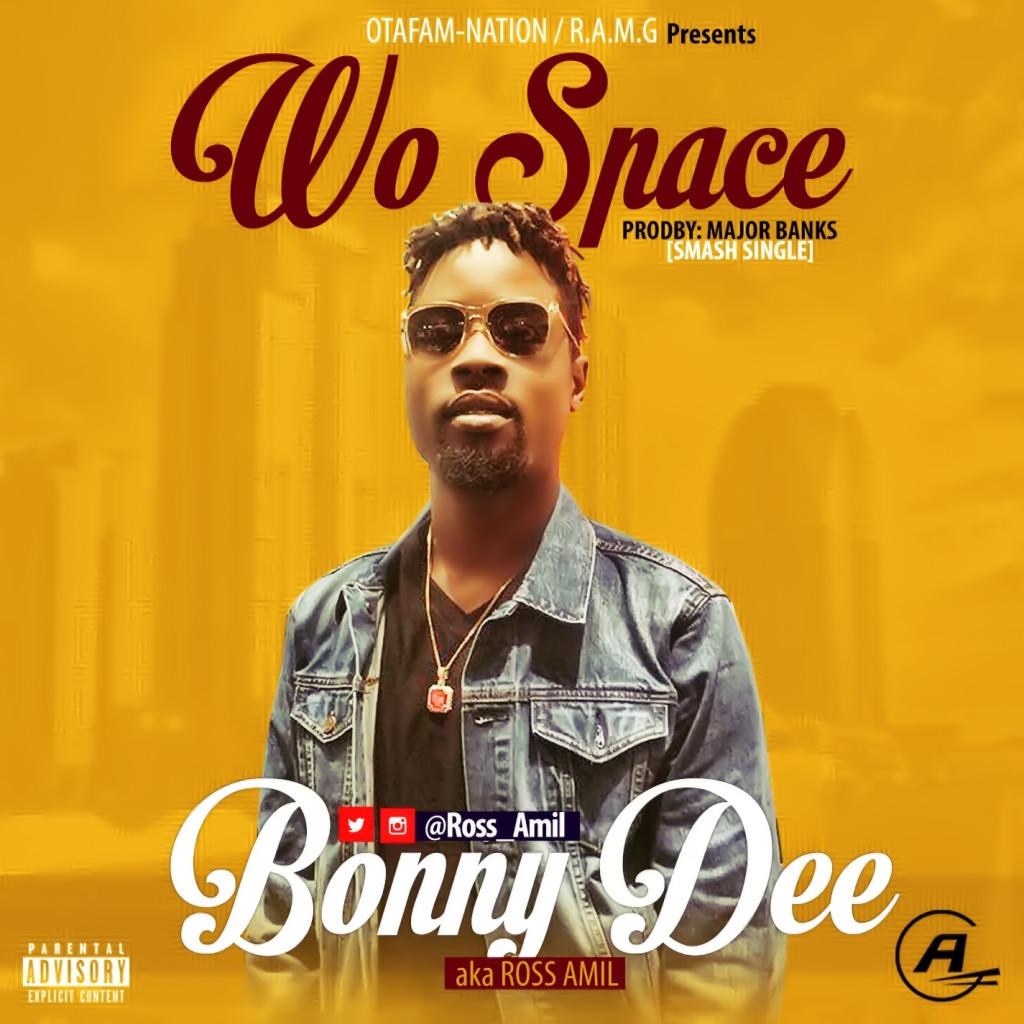 Bonny Dee - Wo Space (prod. Major Bangz)