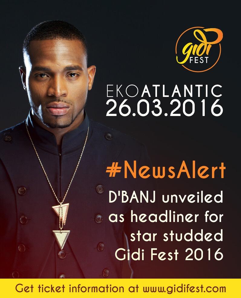 D'banj Unveiled As Headliner For Star Studded Gidi Fest 2016