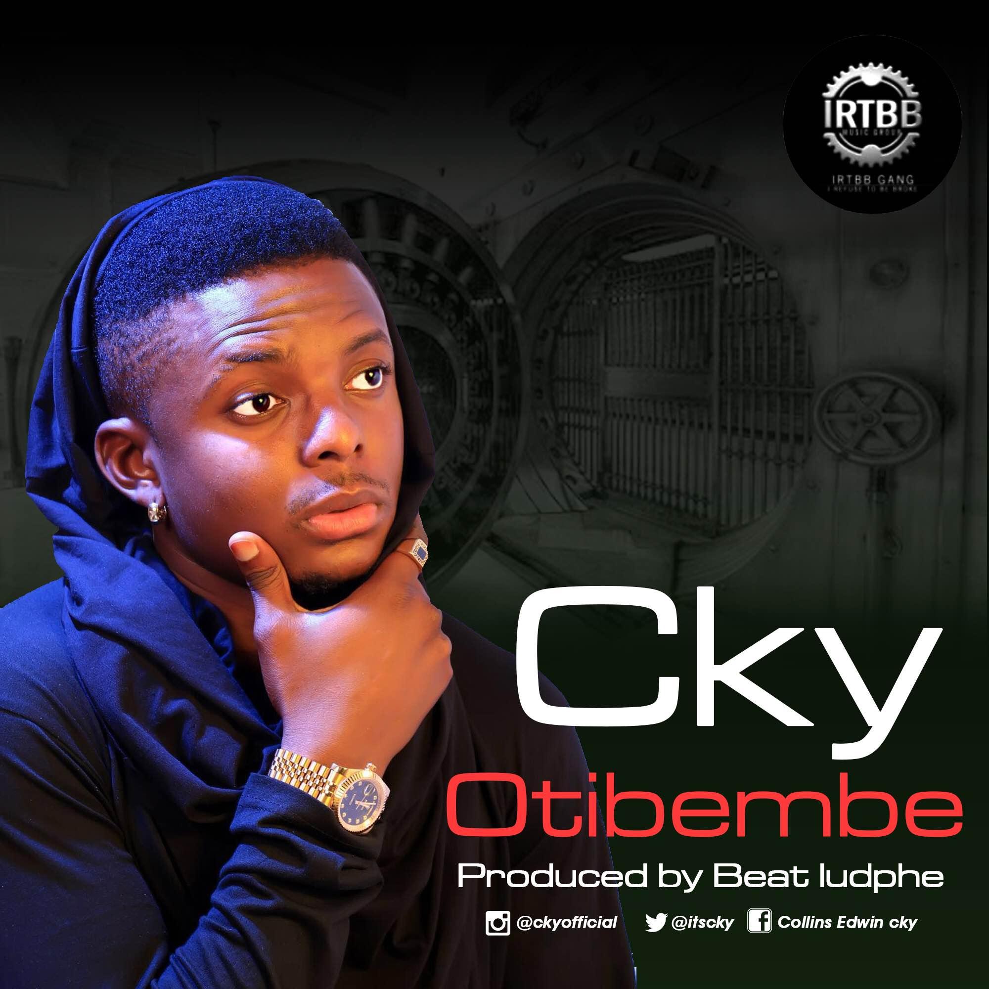 Cky - Otibembe (Prod. Beat Ludphe)