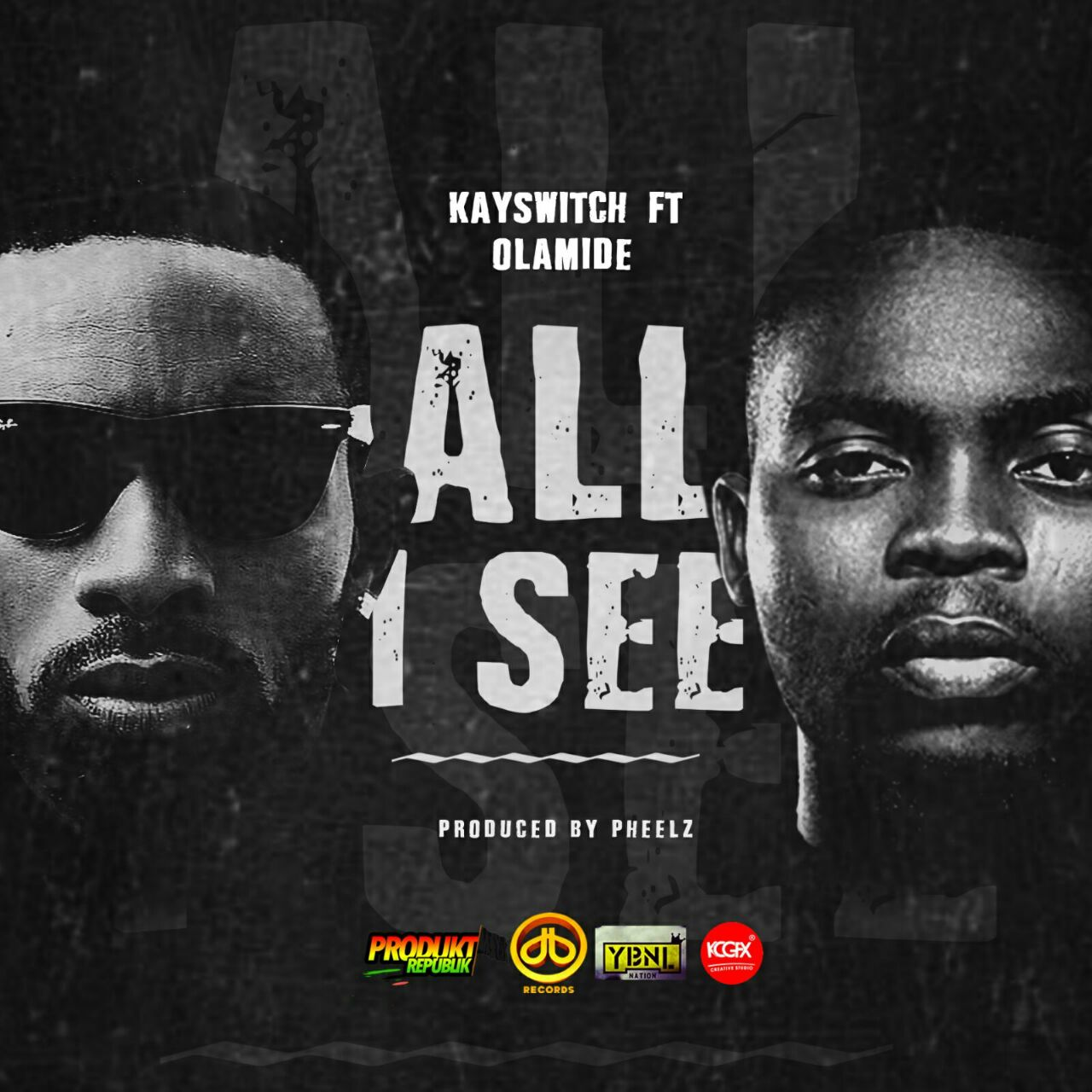 PREMIERE: Kayswitch ft. Olamide - All I See (Joy) | (prod. Pheelz)