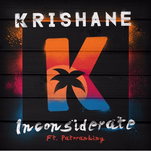 VIDEO: Krishane ft. Patoranking - Inconsiderate