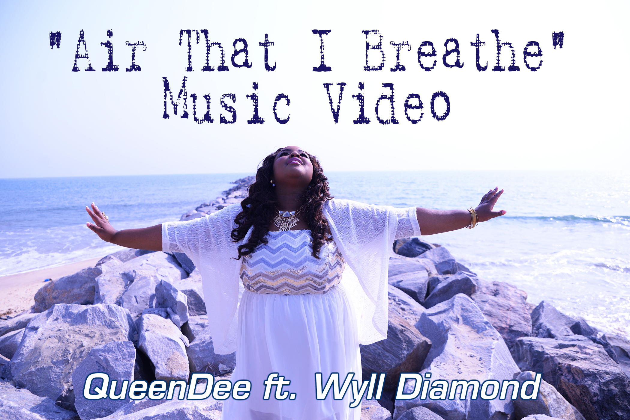 VIDEO: QueenDee - Air That I Breathe ft. Wyll Diamond