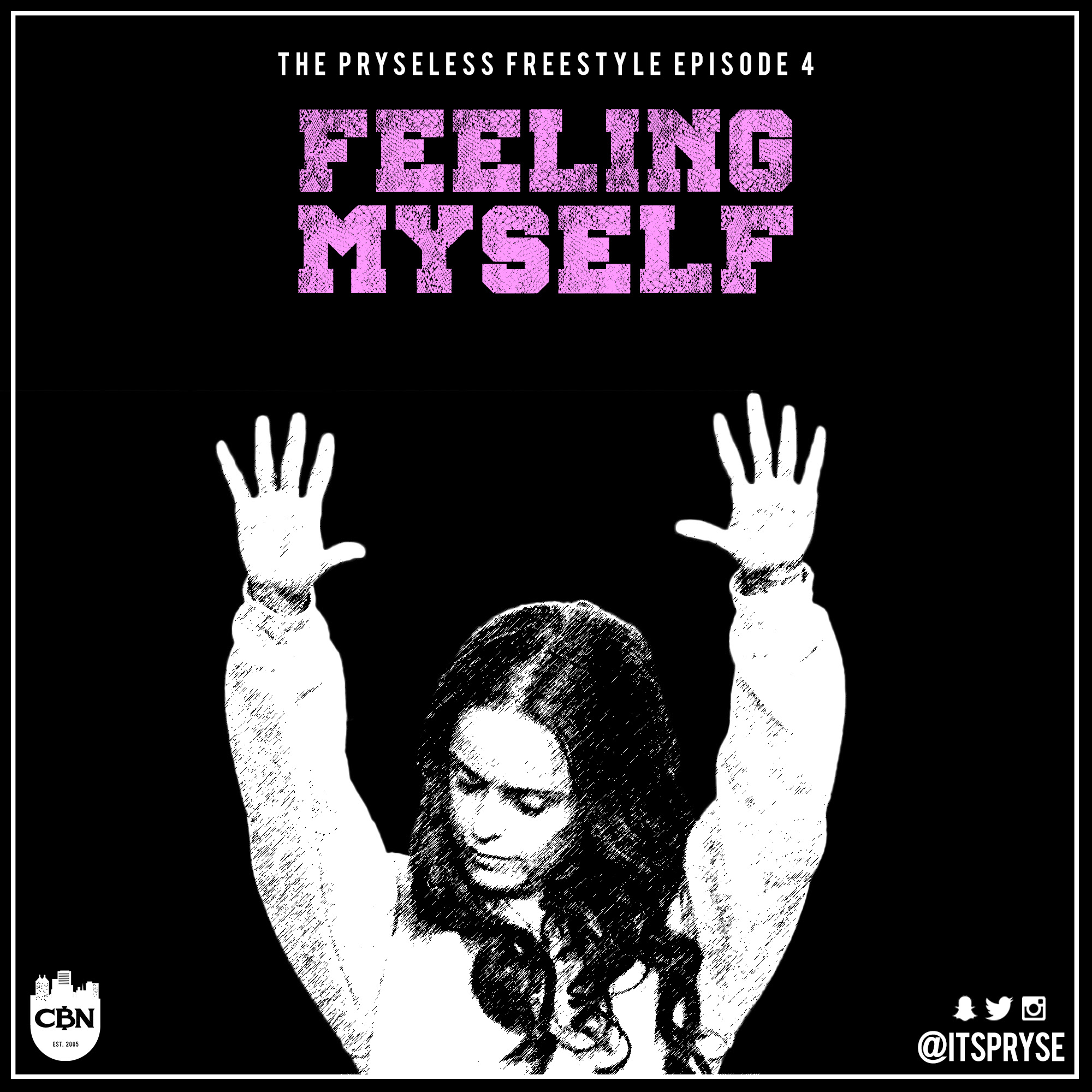 Pryse Feeling Myself Art