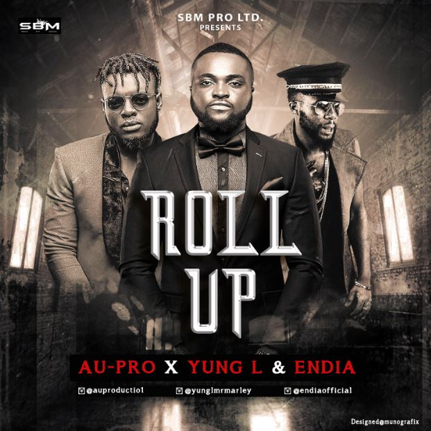 VIDEO: Au-Pro - Roll Up Ft. Yung L & Endia