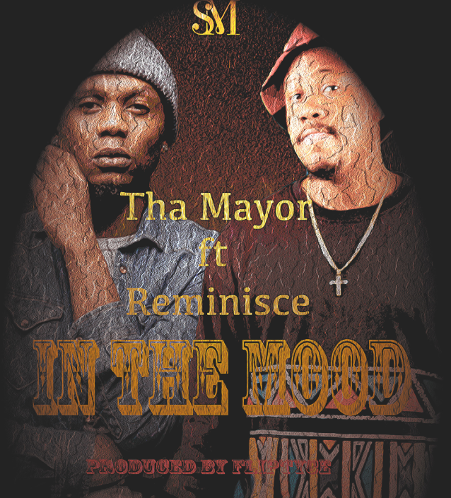 Video: Tha Mayor ft. Reminisce - In Tha Mood