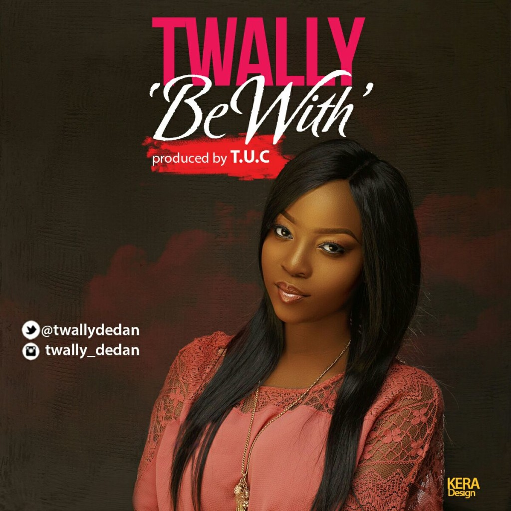 Twall- Be With