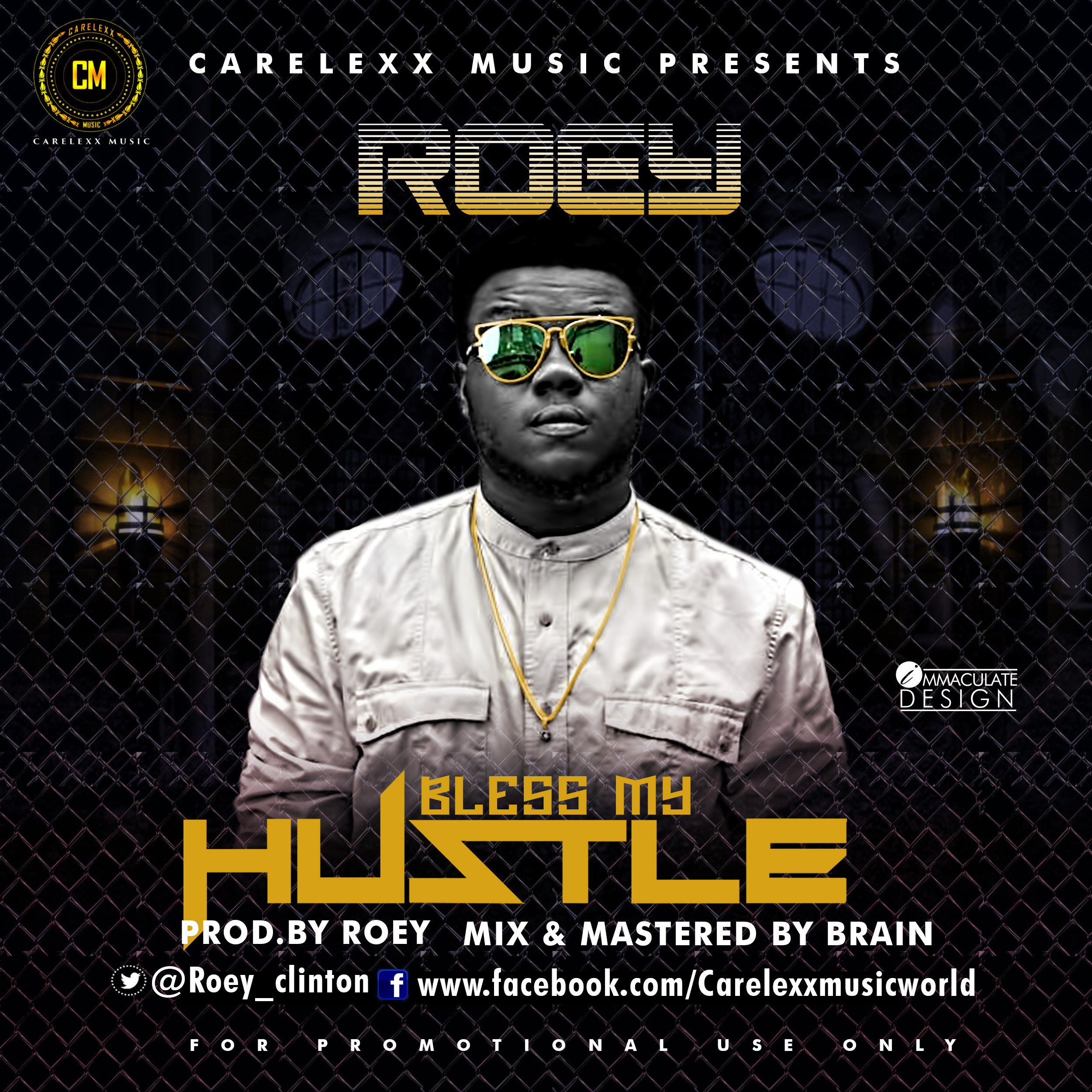 Roey - Bless My Hustle