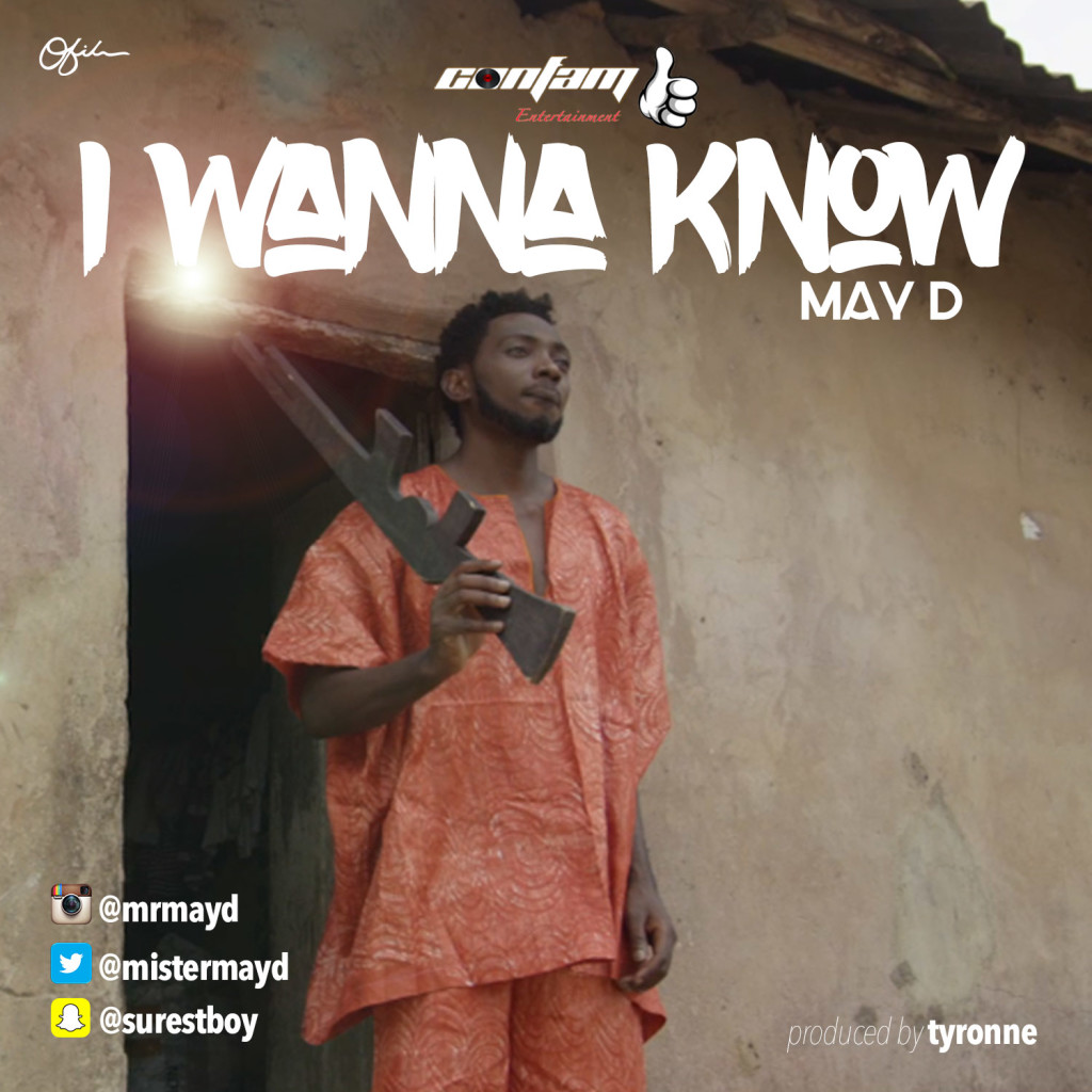 May D - I Wanna Know