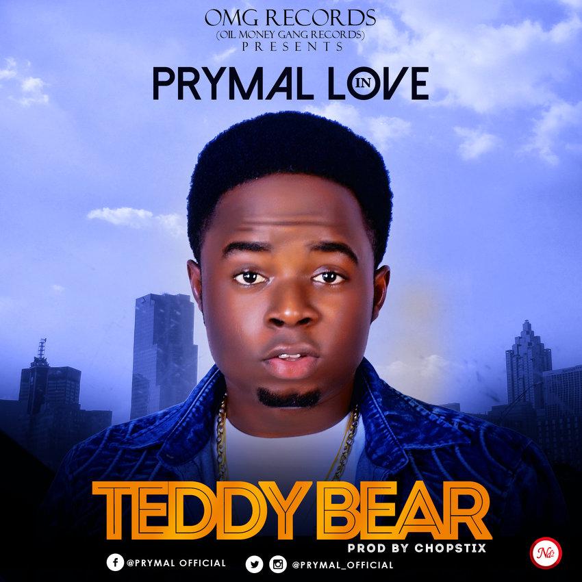 Prymal Love - Teddy Bear (prod. Chopstix)