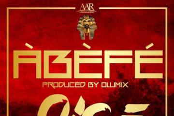 9ice – Abefe (Prod. Olumix)