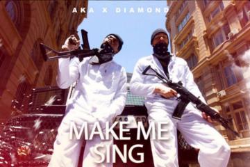 VIDEO: AKA x Diamond Platnumz – Make Me Sing