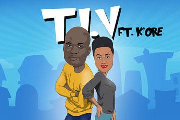 T.I.V – Do Something ft. Kenny K'ore x So Good