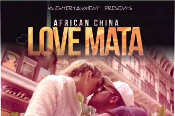 VIDEO: African China – Love Mata