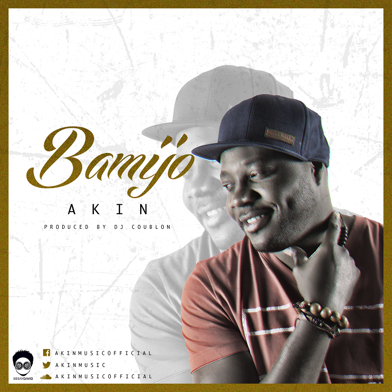 Akin – Bamijo (prod. DJ Coublon)