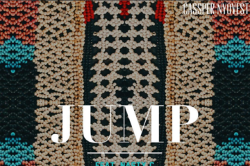 Cassper Nyovest x Anatii – JUMP ft. Nasty C