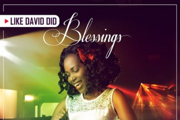 Blessings – Like David Did