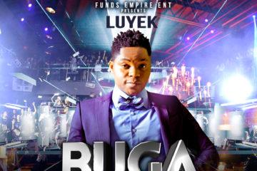 VIDEO: LUYEK – Buga Won