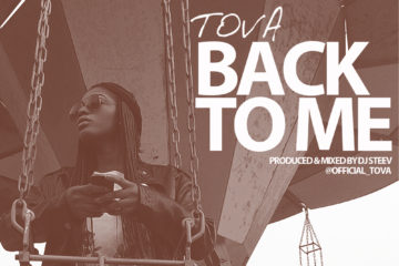 Tova – Back To Me (Prod. By DJ Steev)