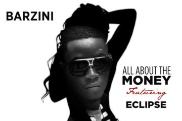 AbOriginal Music Presents: Barzini – All About The Money ft. Eclipse