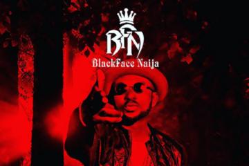 VIDEO: Blackface Naija – Killah