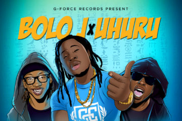 Bolo J – Wont Ur Love ft. Uhuru