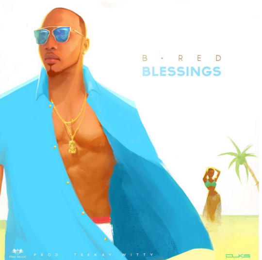 PREMIERE: B-Red - Blessings