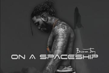 Album Review: Burna Boy – On A Spaceship