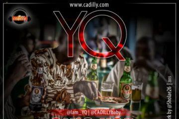 YQ – Aiye Kan (Prod. By Fliptyce)