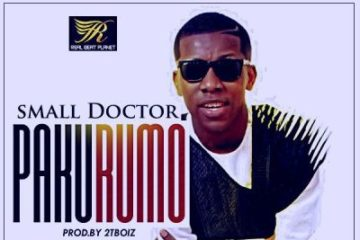 Small Doctor – Pakurumo (Prod. By 2TBoiz)