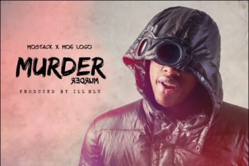 VIDEO: MoStack ft Moelogo – Murder