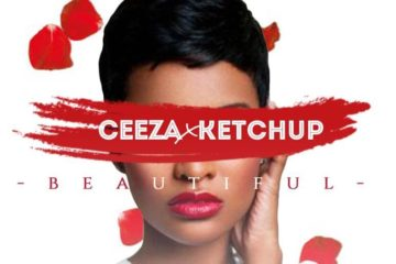 Ceeza x Ketchup – Beautiful (Nakupenda)