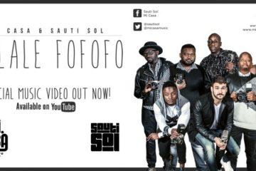 VIDEO: Sauti Sol x MI Casa – Tulale Fofofo