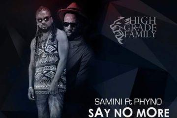 Samini ft. Phyno – Say No More