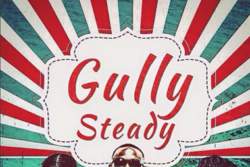 CheekyChizzy ft. KaySwitch x Eugene – Gully Steady