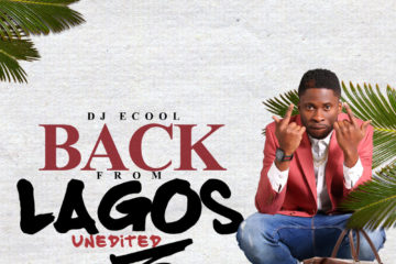 DJ ECool Presents: Back From Lagos Vol. 3 (Mixtape)